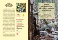 Reptes per preservar els boscos madurs a Catalunya